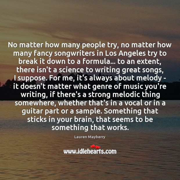 Image, No matter how many people try, no matter how many fancy songwriters