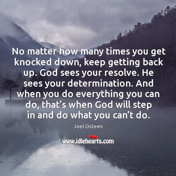Image, No matter how many times you get knocked down, keep getting back