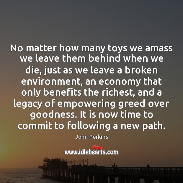Image, No matter how many toys we amass we leave them behind when