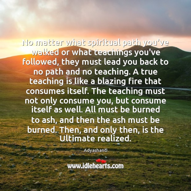 Image, No matter what spiritual path you've walked or what teachings you've followed,