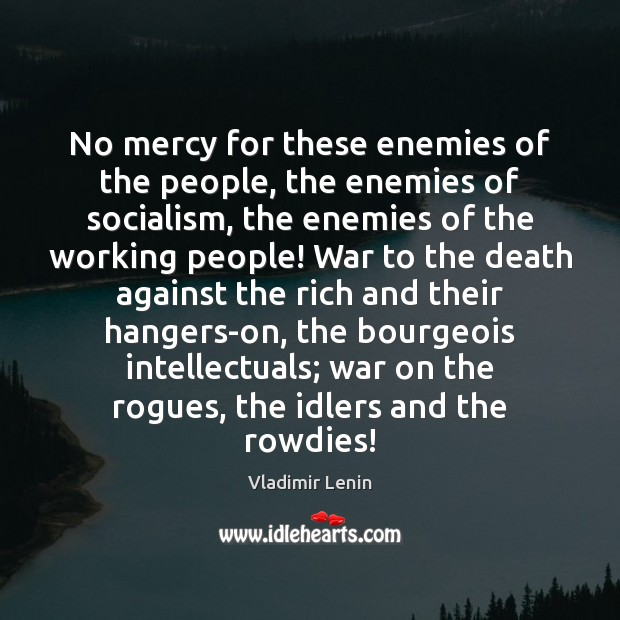 No mercy for these enemies of the people, the enemies of socialism, Image