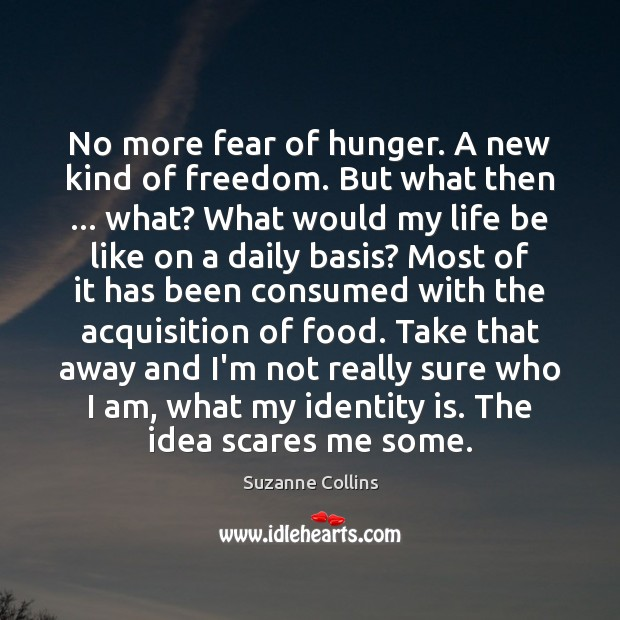Image, No more fear of hunger. A new kind of freedom. But what
