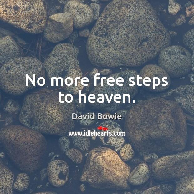 No more free steps to heaven. Image