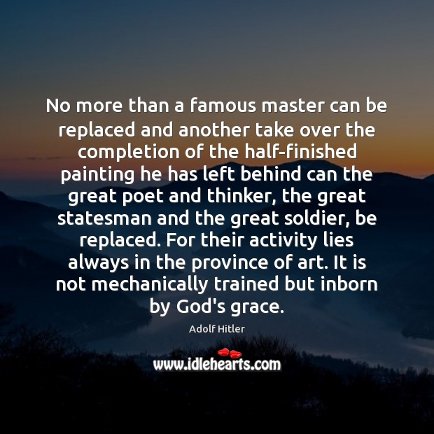 No more than a famous master can be replaced and another take Image