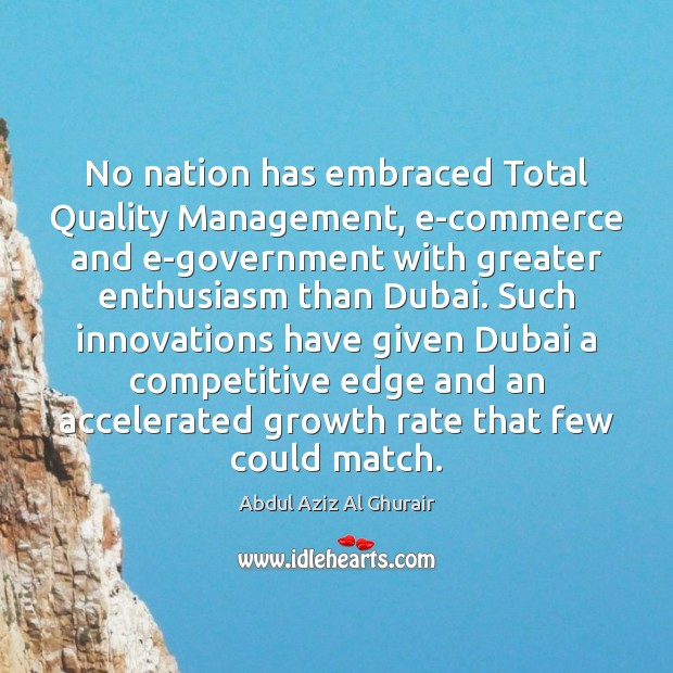 No nation has embraced Total Quality Management, e-commerce and e-government with greater Image