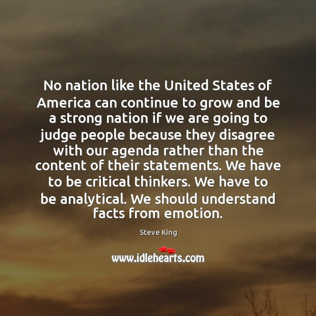 No nation like the United States of America can continue to grow Steve King Picture Quote
