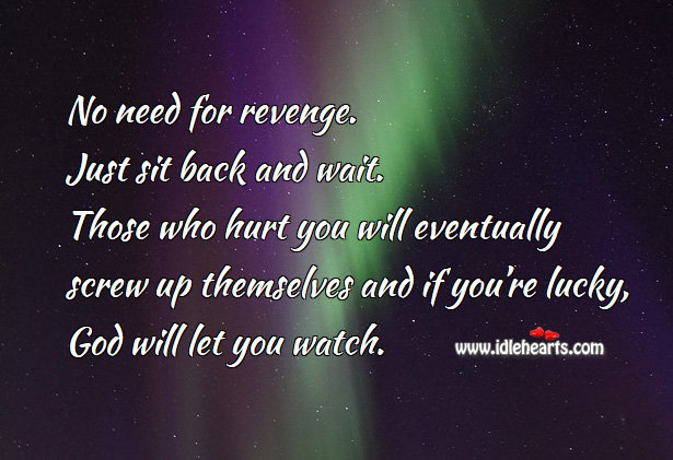 No Need For Revenge