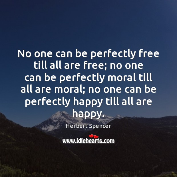 Image, No one can be perfectly free till all are free; no one