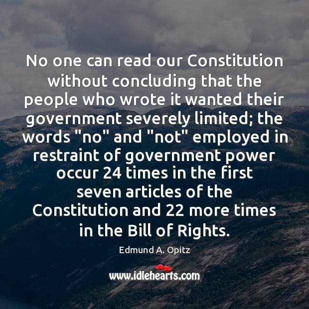 No one can read our Constitution without concluding that the people who Image