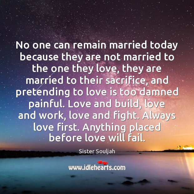 Image, No one can remain married today because they are not married to