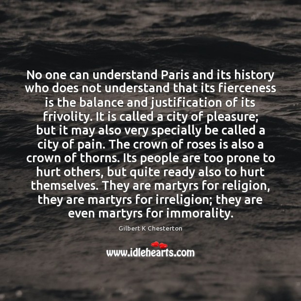 Image, No one can understand Paris and its history who does not understand