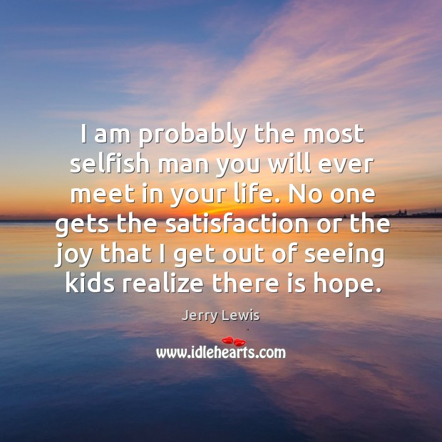 Image, No one gets the satisfaction or the joy that I get out of seeing kids realize there is hope.