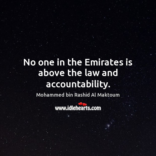 Image, No one in the Emirates is above the law and accountability.