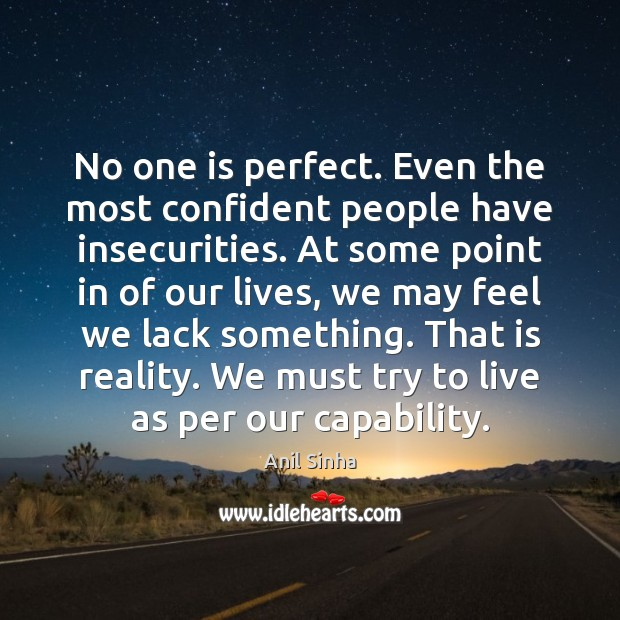 Image, No one is perfect. Even the most confident people have insecurities. At