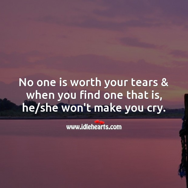 No one is worth your tears Sad Messages Image