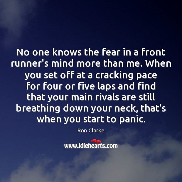 No one knows the fear in a front runner's mind more than Image