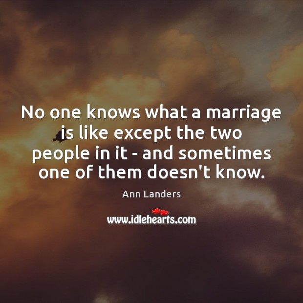No one knows what a marriage is like except the two people Image
