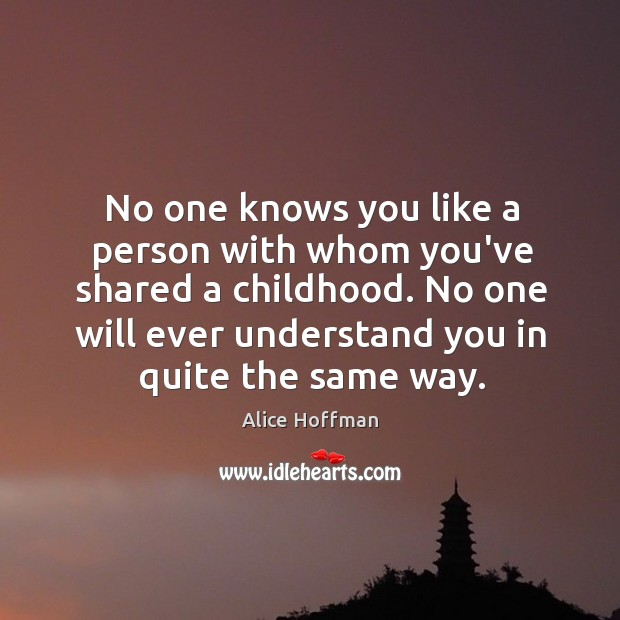 Image, No one knows you like a person with whom you've shared a