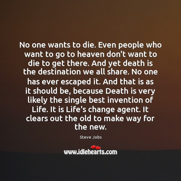 Image, No one wants to die. Even people who want to go to