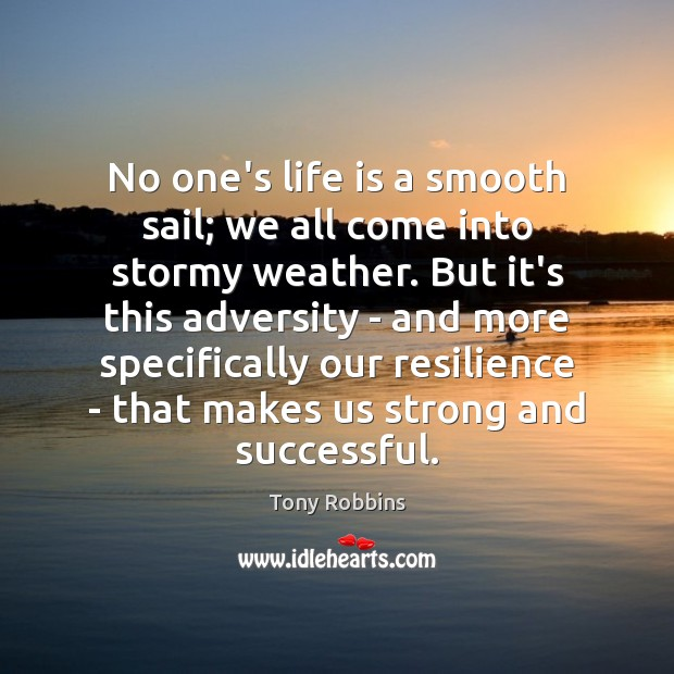 Image, No one's life is a smooth sail; we all come into stormy