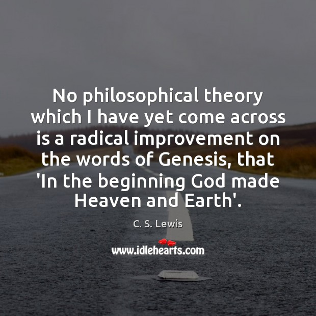 No philosophical theory which I have yet come across is a radical Image