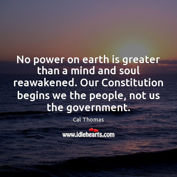 No power on earth is greater than a mind and soul reawakened. Image