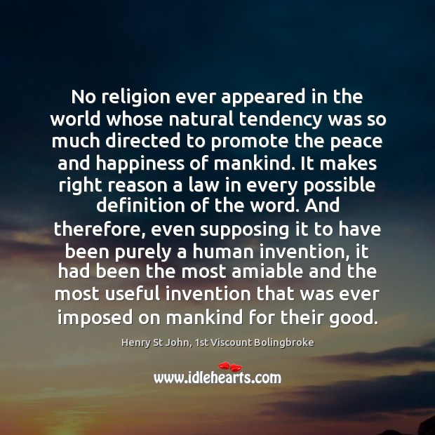 Image, No religion ever appeared in the world whose natural tendency was so