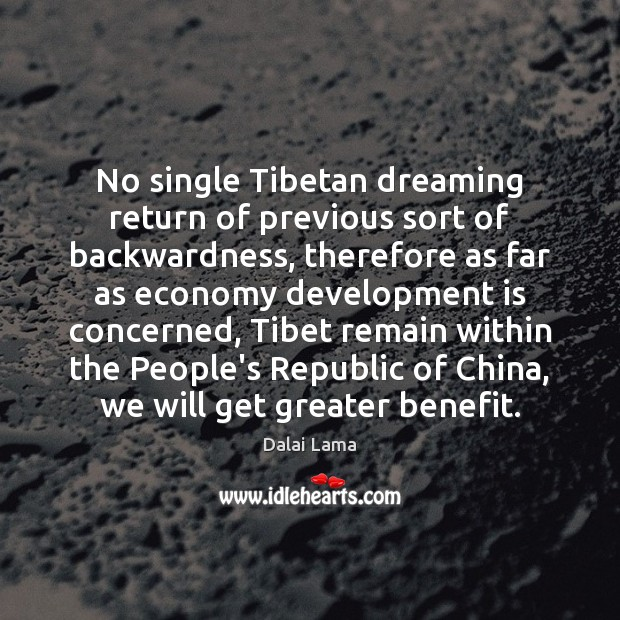 No single Tibetan dreaming return of previous sort of backwardness, therefore as Dreaming Quotes Image