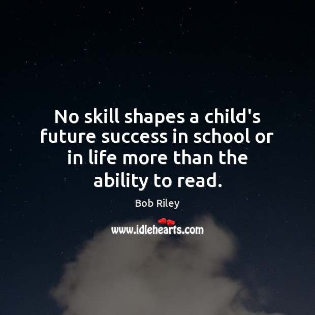 Image, No skill shapes a child's future success in school or in life