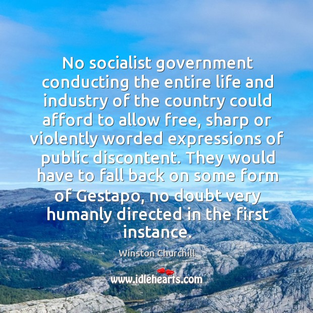 Image, No socialist government conducting the entire life and industry of the country