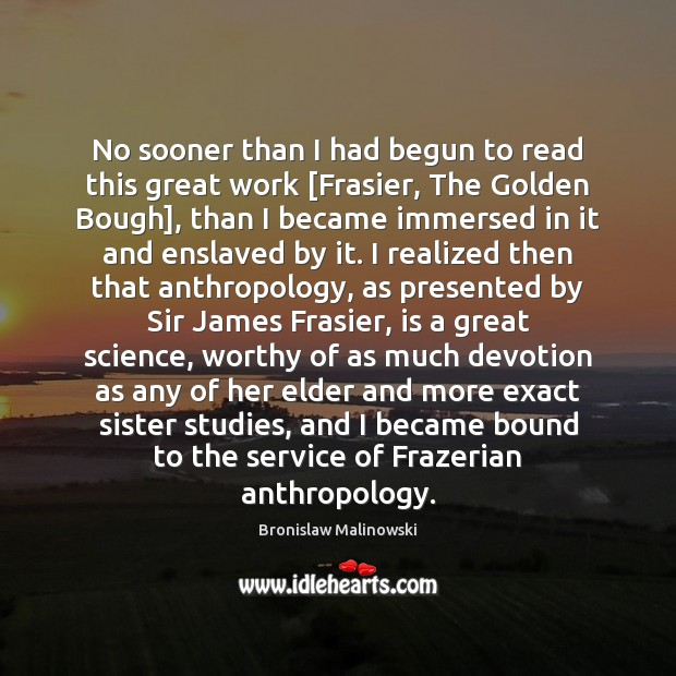Image, No sooner than I had begun to read this great work [Frasier,