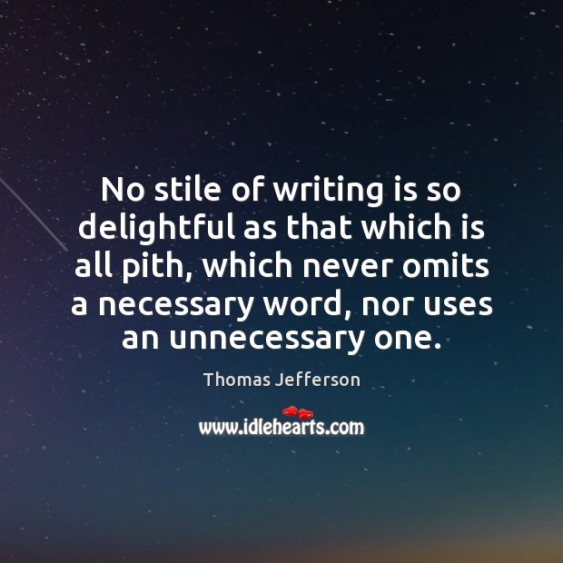 Image, No stile of writing is so delightful as that which is all