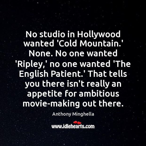 Image, No studio in Hollywood wanted 'Cold Mountain.' None. No one wanted