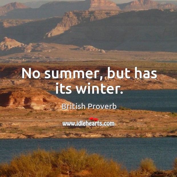 No summer, but has its winter. Image