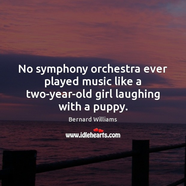 Image, No symphony orchestra ever played music like a two-year-old girl laughing with a puppy.