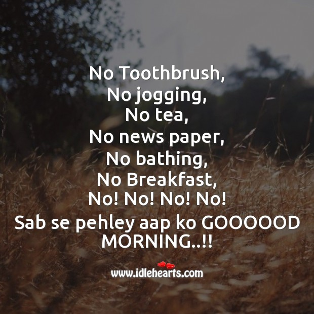 Image, No toothbrush,  no jogging