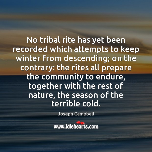 No tribal rite has yet been recorded which attempts to keep winter Image