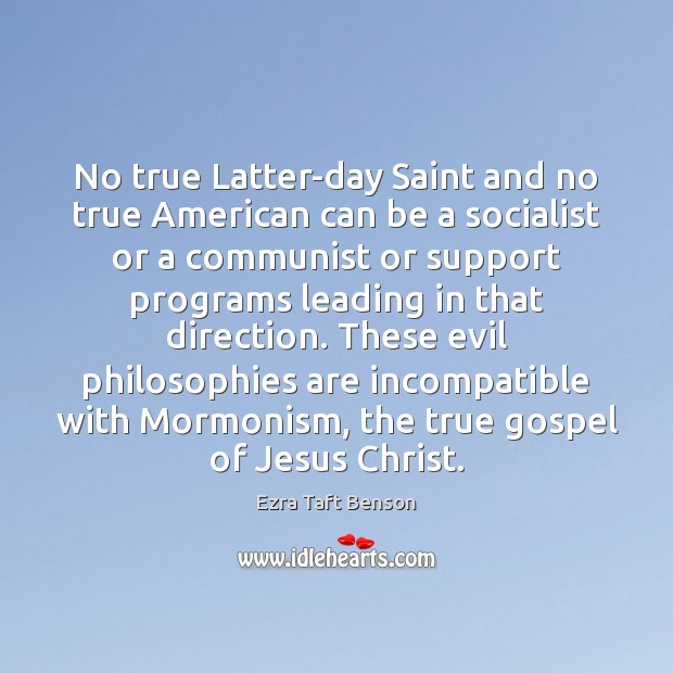 Image, No true Latter-day Saint and no true American can be a socialist