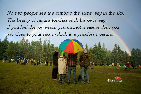 Image, No two people see the rainbow the same way in the.