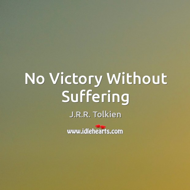 No Victory Without Suffering Image
