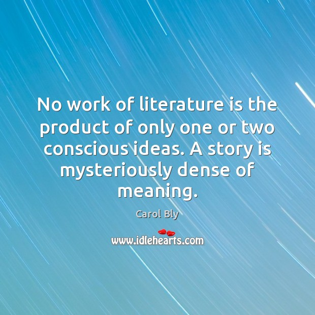 No work of literature is the product of only one or two Image