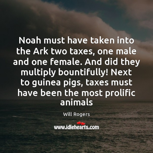 Noah must have taken into the Ark two taxes, one male and Image