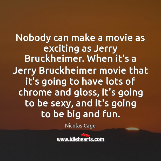 Image, Nobody can make a movie as exciting as Jerry Bruckheimer. When it's