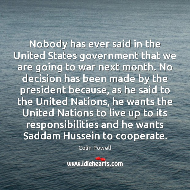 Nobody has ever said in the United States government that we are Cooperate Quotes Image