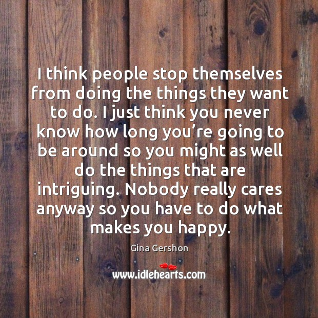 Image, Nobody really cares anyway so you have to do what makes you happy.