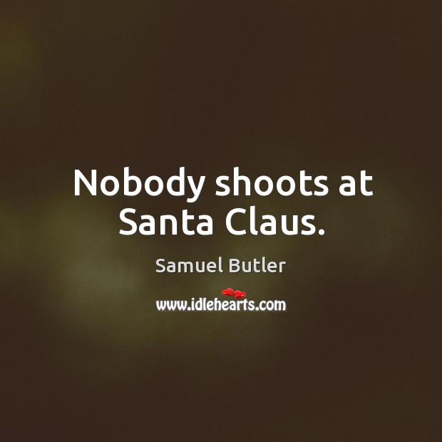 Image, Nobody shoots at santa claus.