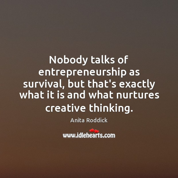 Image, Nobody talks of entrepreneurship as survival, but that's exactly what it is