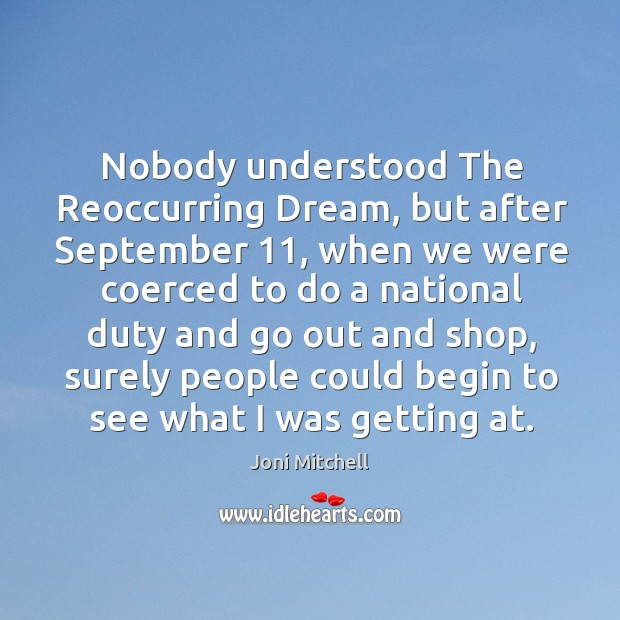 Nobody understood the reoccurring dream, but after september 11 Image