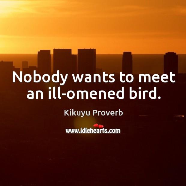 Nobody wants to meet an ill-omened bird. Kikuyu Proverbs Image