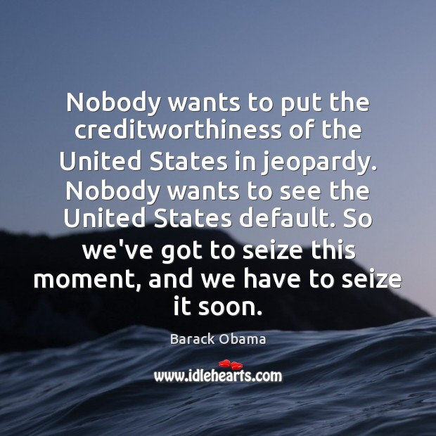 Image, Nobody wants to put the creditworthiness of the United States in jeopardy.